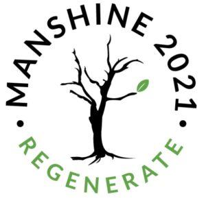 Manshine Men's Gathering ~ 2021 - Regenerate