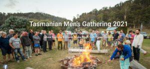 Tasmanian Men's Gathering 2021