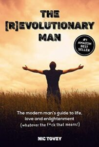 The (R)Evolutionary Man Initiation