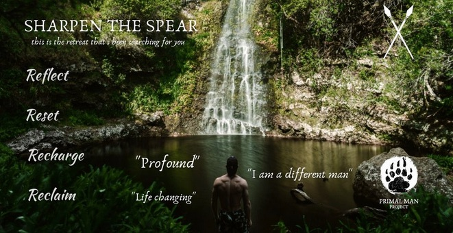 Primal Man Project - Day Long Retreat - Sharpen the Spear